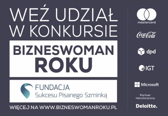 Szukamy kobiet z pomysłami na biznes! BIZNES, Firma - Szukamy kobiet z pomysłami na biznes! W konkursie Bizneswoman Roku czeka dofinansowanie i mentoring.